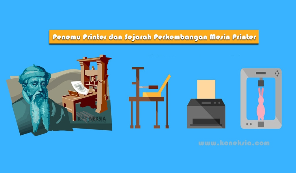 penemu mesin printer sejarah perkembangan mesin printer
